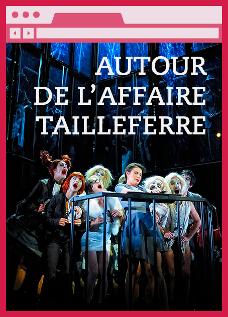 L' Affaire Tailleferre : Ressource pédagogique intéractive : webdocumentaire. 2014-2015, Opéra Théâtre de Limoges / Réseau Canopé | Réseau Canopé
