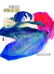 Programme de salle : Il Trionfo del Tempo e del Disinganno. 2016/2017, Opéra de Lille  |