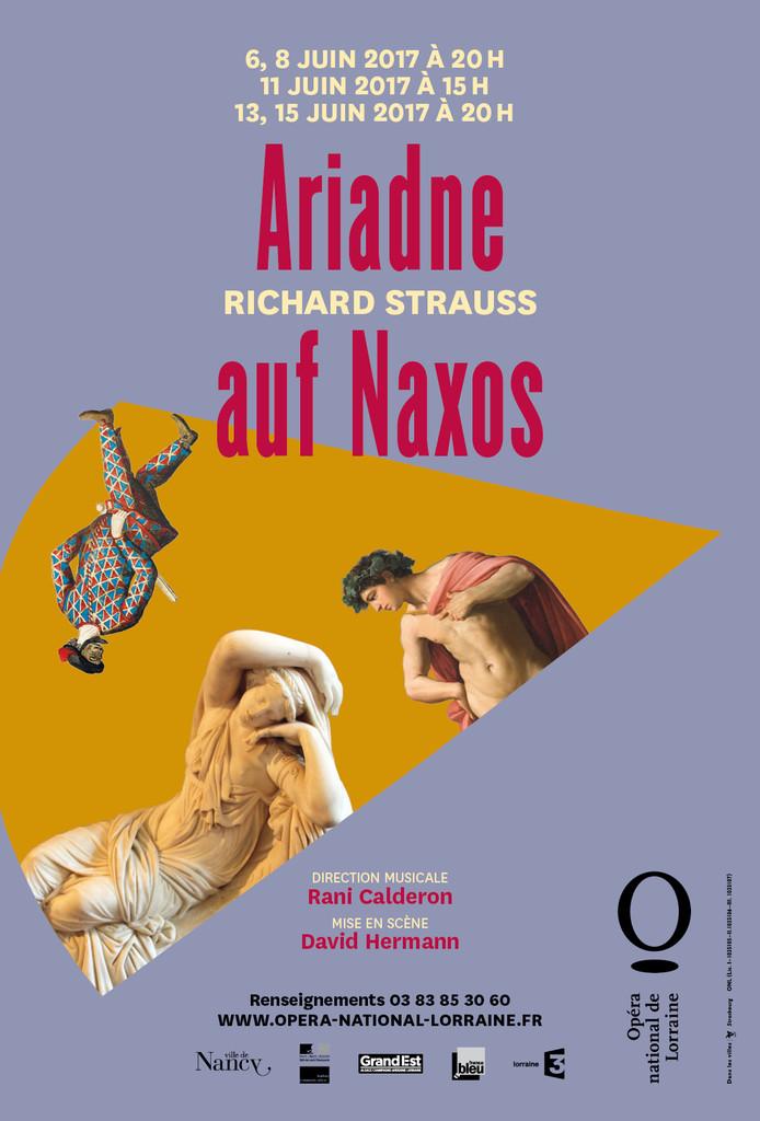 Affiche : Ariadne auf Naxos. 2016/2017, Opéra national de Lorraine  