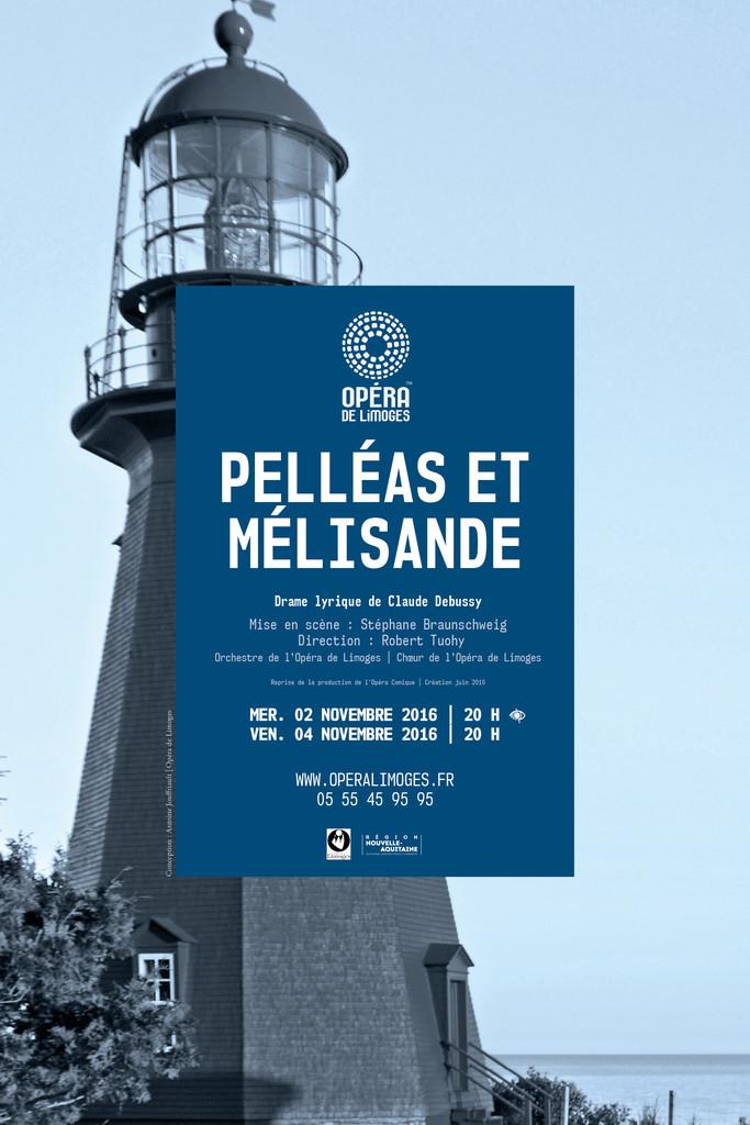 Affiche : Pelléas et Mélisande . 2016/2017, Opéra de Limoges |