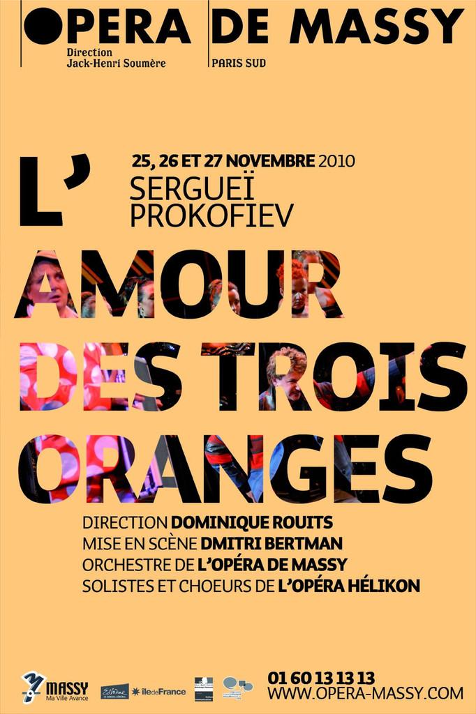 Affiche : Amour des trois oranges (L'). 2010/2011, Opéra de Massy |