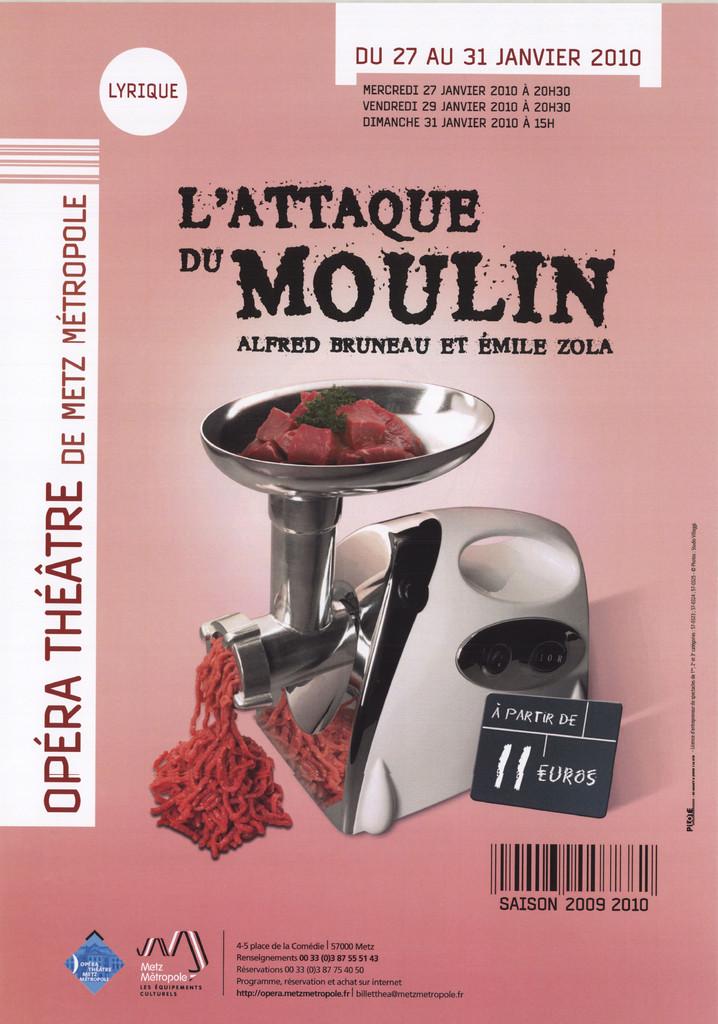Affiche : Attaque du Moulin (L'). 2009/2010, Opéra-Théâtre de Metz Métropole |