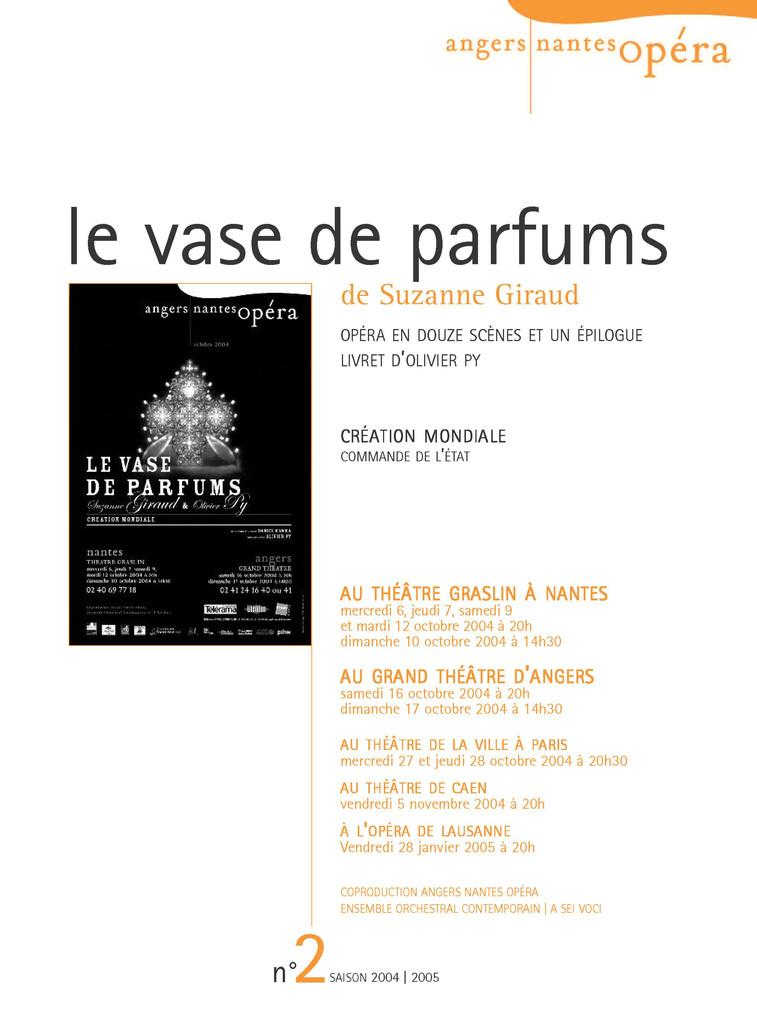 Programme de Salle : Vase de Parfums (Le). 2004/2005, Angers Nantes Opéra |