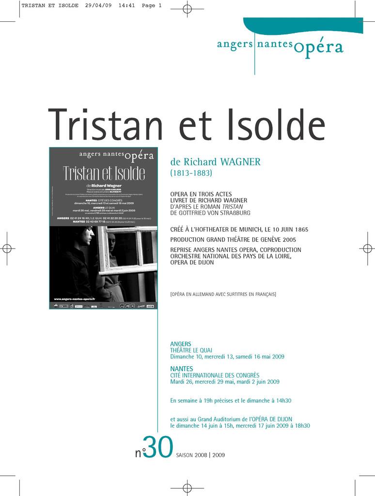 Programme de Salle : Tristan et Isolde. 2008/2009, Angers Nantes Opéra |