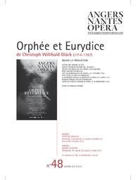 Programme de Salle : Orphée et Eurydice. 2011/2012, Angers Nantes Opéra |