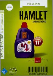 Programme de Salle : Hamlet. 2009/2010, Opéra-Théâtre de Metz Métropole |
