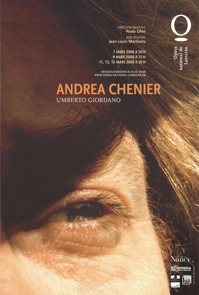 Affiche : Andrea Chenier. 2007/2008, Opéra national de Lorraine  