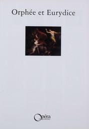 Programme de Salle : Orphée et Eurydice. 1997/1998, Opéra national de Bordeaux |