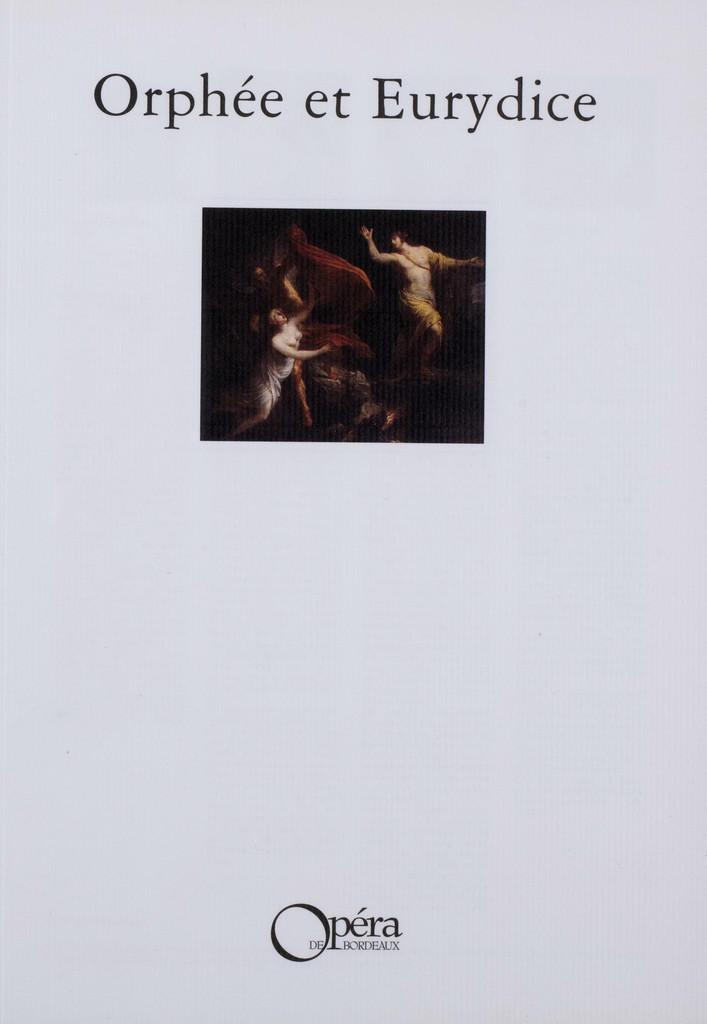 Programme de Salle : Orphée et Eurydice. 1997/1998, Opéra national de Bordeaux  