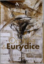 Programme de Salle : Orphée et Eurydice. 2008/2009, Opéra de Nice Côte d'Azur |