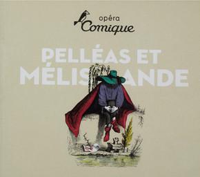 Programme de Salle : Pelléas et Mélisande. 2009/2010, Théâtre national de l'Opéra-comique  