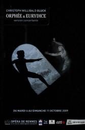 Programme de Salle : Orphée et Eurydice. 2009/2010, Opéra de Rennes |
