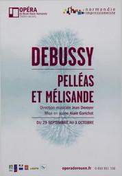 Programme de Salle : Pelléas et Mélisande. 2010/2011, Opéra de Rouen Haute-Normandie  