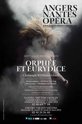 Affiche : Orphée et Eurydice. 2011/2012, Angers Nantes Opéra |