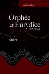 Programme de Salle : Orphée et Eurydice. 2006/2007, Opéra Théâtre de Saint-Étienne |