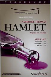 Programme de Salle : Hamlet. 2009/2010, Opéra Théâtre de Saint-Étienne |