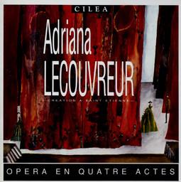 Programme de Salle : Adriana Lecouvreur. 1992/1993, Opéra Théâtre de Saint-Étienne  