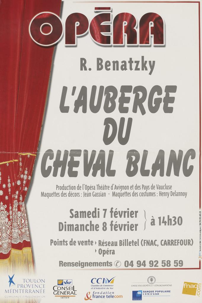 Affiche : Auberge du cheval blanc (L'). 2003/2004, Opéra de Toulon Provence Méditerranée |