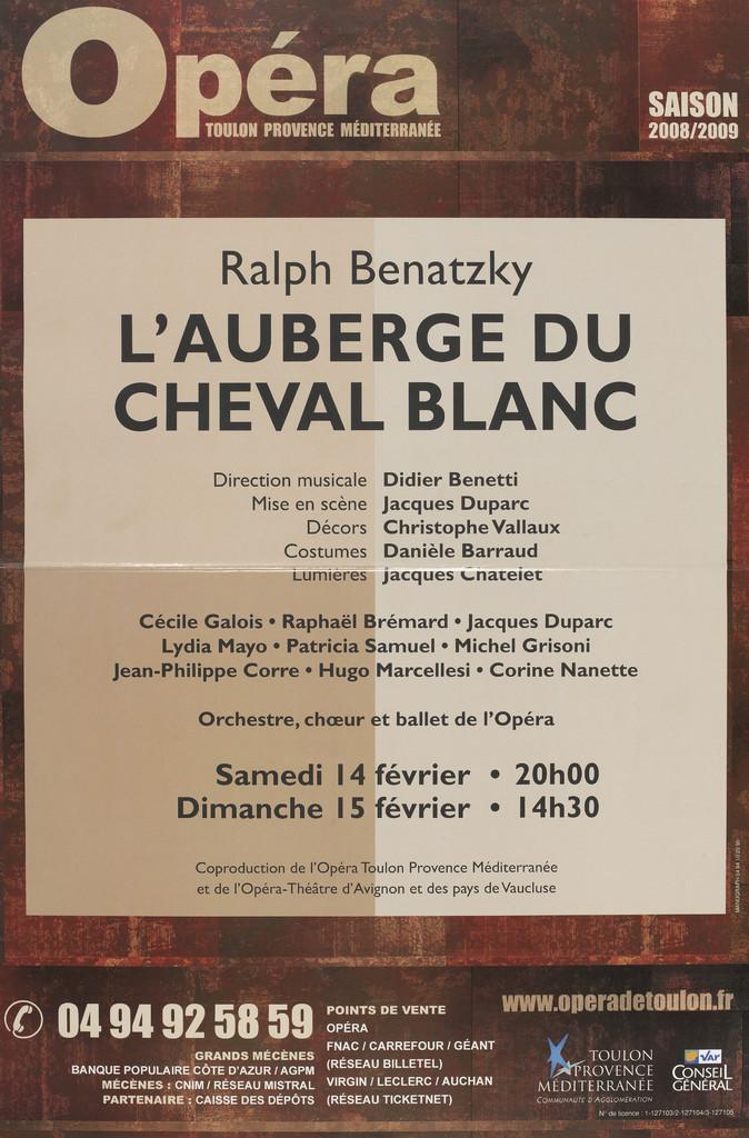 Affiche : Auberge du cheval blanc (L'). 2008/2009, Opéra de Toulon Provence Méditerranée |