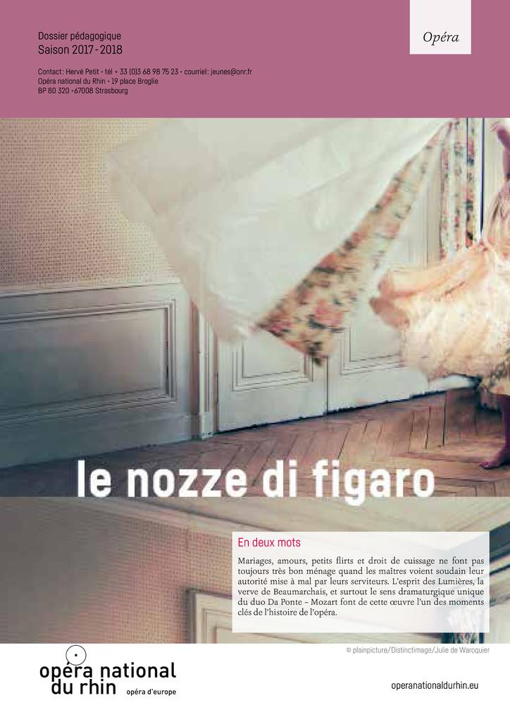 Le nozze di Figaro : Le nozze di Figaro. 2017/2018, Opéra national du Rhin |