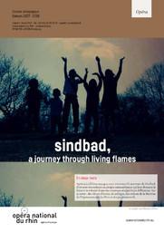 Sindbad - A Journey Through Living Flames. 2017/2018, Opéra national du Rhin |