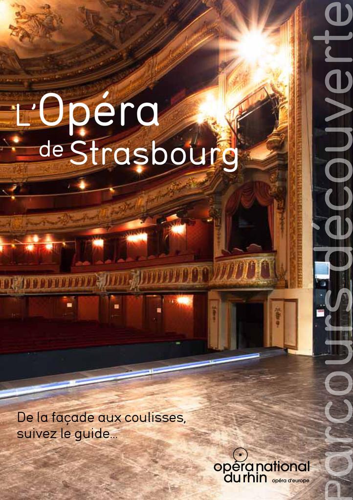 L'Opéra de Strasbourg |
