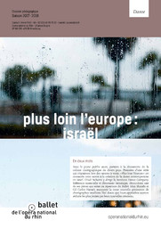 Plus loin l'Europe : Israël. 2017/2018, Opéra national du Rhin |
