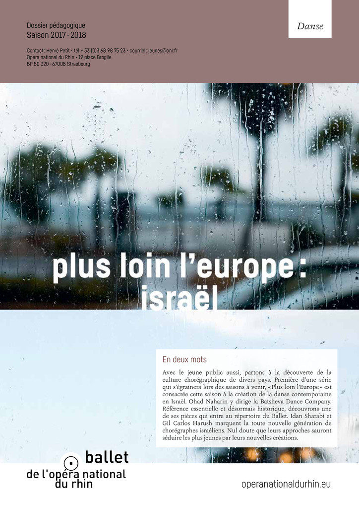 Plus loin l'Europe : Israël. 2017/2018, Opéra national du Rhin |