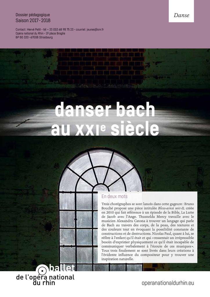 Danser Bach au XXIe siècle. 2017/2018, Opéra national du Rhin |