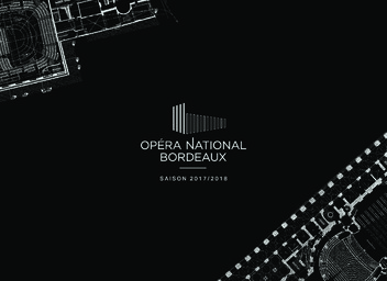 Opéra National Bordeaux - Brochure de saison. 2017/2018 |