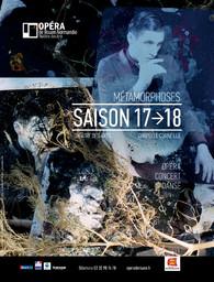 Opéra de Rouen Normandie - Brochure de Saison. 2017/2018, Opéra de Rouen Normandie |