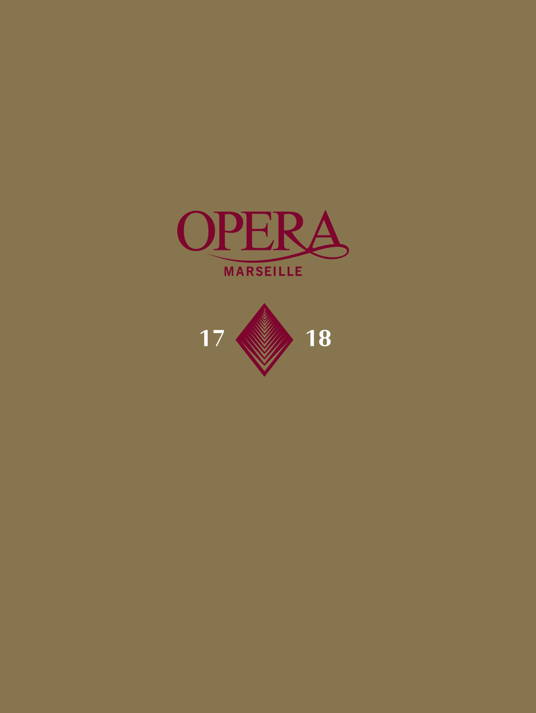 Opéra de Marseille - Brochure de Saison. 2017/2018, Opéra de Marseille |