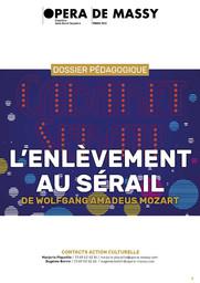 Dossier Pédagogique. 2017/2018, Opéra de Massy : L'Enlèvement au sérail |