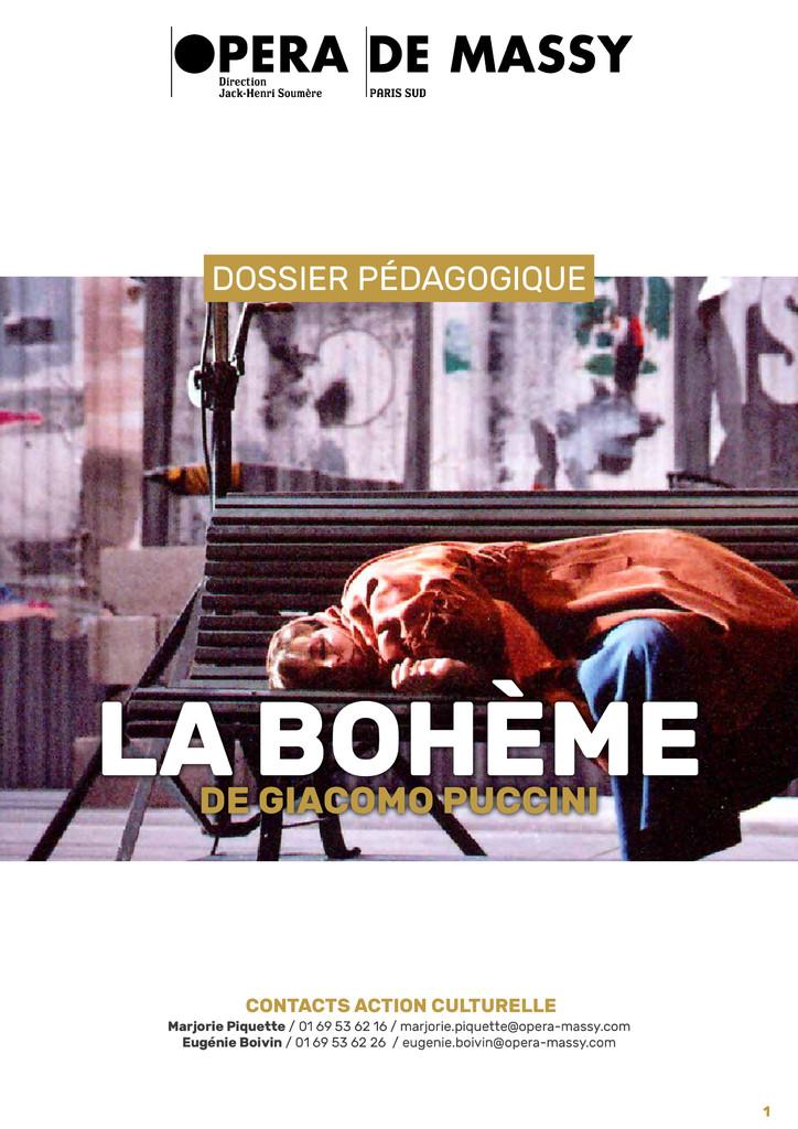 Dossier Pédagogique. 2017/2018, Opéra de Massy : La Bohème |