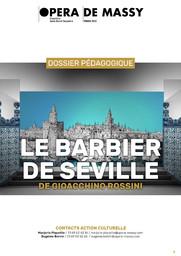 Dossier Pédagogique : Le Barbier de Séville. 2017/2018, Opéra de Massy |