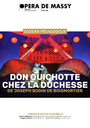 Dossier Pédagogique : Don Quichotte chez la Duchesse. 2017/2018, Opéra de Massy |