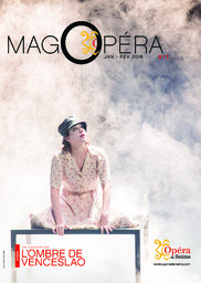 MagOpéra Janvier/Février n°11. 2017/2018, Opéra de Reims |