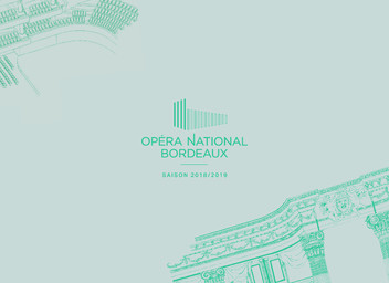 Opéra National Bordeaux - Brochure de saison. 2018/2019 |