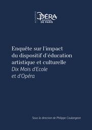 Enquête sur l'impact de Dix Mois d'École et d'Opéra |