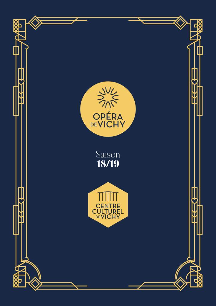 Opéra de Vichy - Brochure de saison. 2018/2019 |