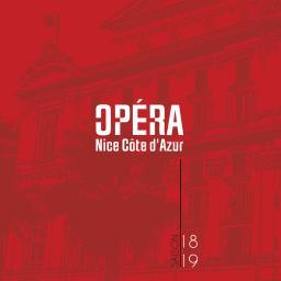 Opéra Nice Côte d'Azur - Brochure de Saison. 2018/2019, Opéra Nice Côte d'Azur  