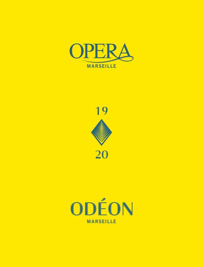 Opéra de Marseille - Brochure de Saison. 2019/2020, Opéra de Marseille |
