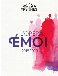 Opéra de Rennes - Brochure de Saison . 2019/2020, Opéra de Rennes |