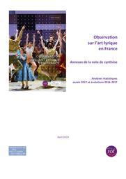 Observation sur l'art lyrique en France - Annexes de la note de synthèse. 2019, Réunion des Opéras de France  