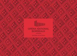 Opéra National Bordeaux - Brochure de saison. 2019/2020 |
