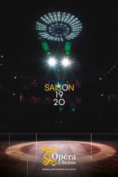 Opéra de Reims - Brochure de Saison. 2019/2020, Opéra de Reims |