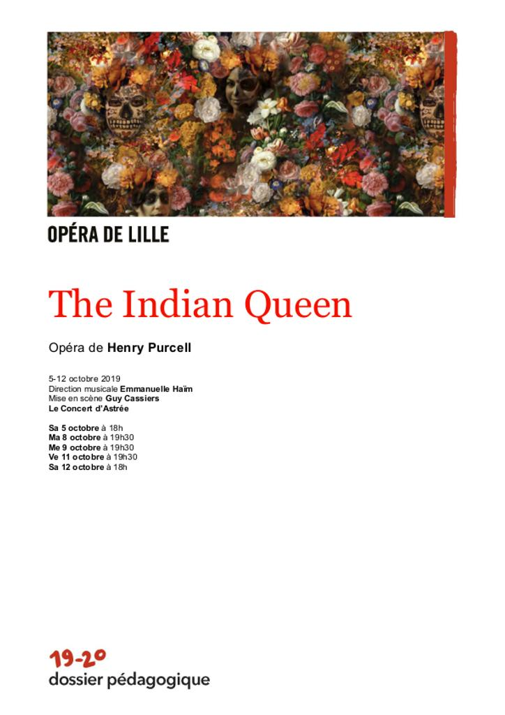 Dossier pédagogique : The Indian Queen. 2019/2020, Opéra de Lille |