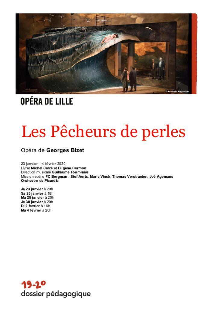 Dossier pédagogique : Les Pêcheurs de perles. 2019/2020, Opéra de Lille |