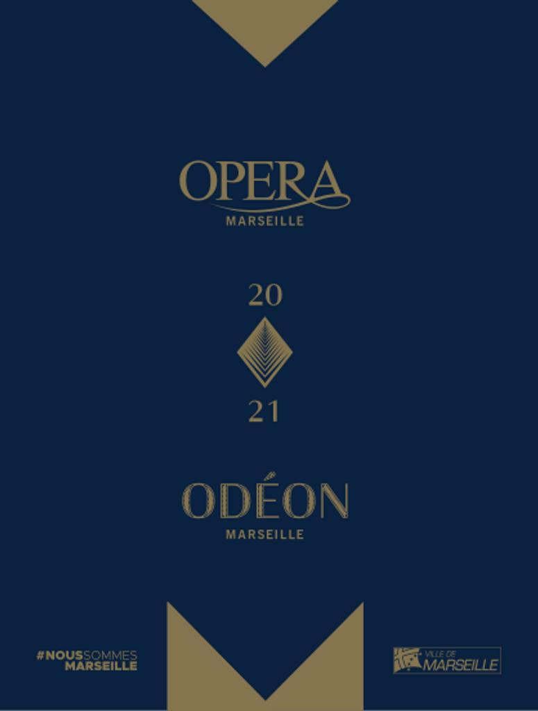 Opéra de Marseille - Brochure de Saison. 2020/2021, Opéra de Marseille |