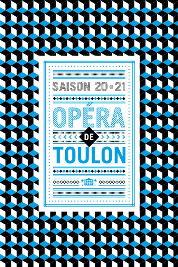 Opéra de Toulon - Brochure de Saison. 2020/2021, Opéra de Toulon  |